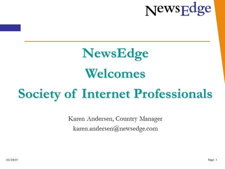 Page: 103/29/01 NewsEdgeWelcomes Society of Internet Professionals Karen Andersen, Country Manager