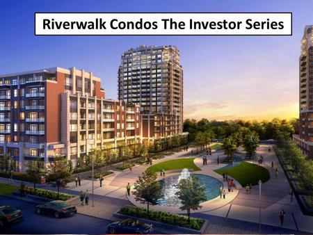 Riverwalk Condos The Investor Series. 2011 Census.