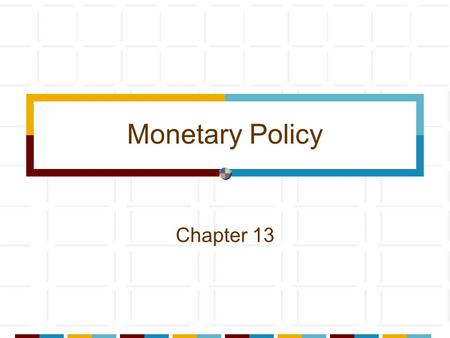 Monetary Policy Chapter 13 2 OMO: What can go wrong? Credit easier to get Fed increases banking system reserves Fed buys bonds from the public or banks.