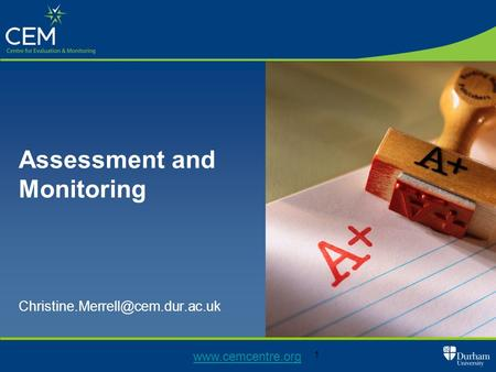 1 Assessment and Monitoring