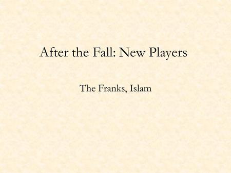 After the Fall: New Players