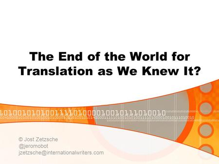 The End of the World for Translation as We Knew It? © Jost