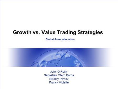 Global trading strategies