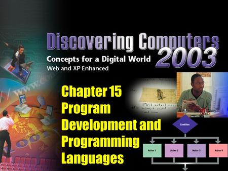 Chapter 15 Program Development and Programming Languages.