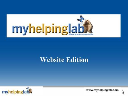 Website Edition www.myhelpinglab.com. Need help improving your grade? VideoLab Case Archives Career Advice Research Navigator Flash Cards www.myhelpinglab.com.