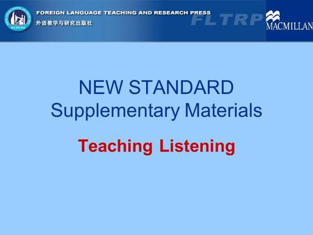 NEW STANDARD Supplementary Materials Teaching Listening.
