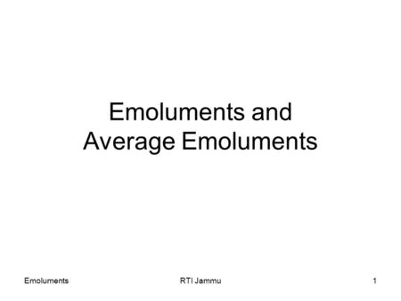 EmolumentsRTI Jammu1 Emoluments and Average Emoluments.