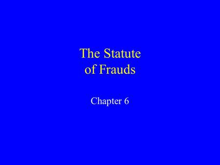 statute of frauds essay Start studying contracts essay outline learn vocabulary, terms, and more with flashcards, games statute of frauds mistake or ambiguity illegality incapacity.