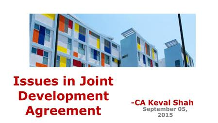 Issues in Joint Development Agreement