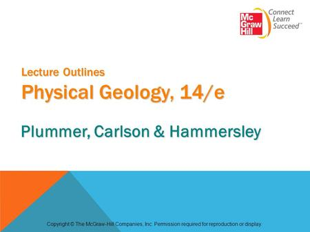 Lecture Outlines Physical Geology, 14/e