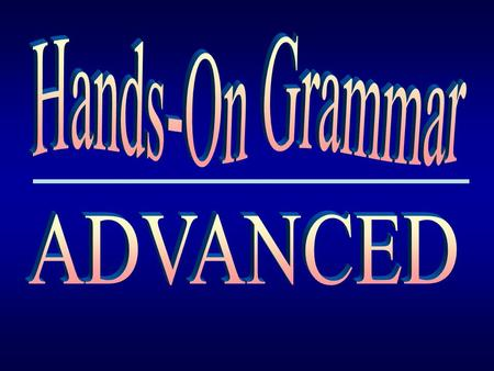 Hands-On Grammar ADVANCED.