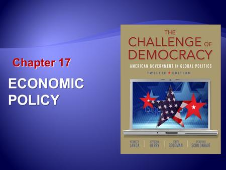 Chapter 17 ECONOMIC POLICY.