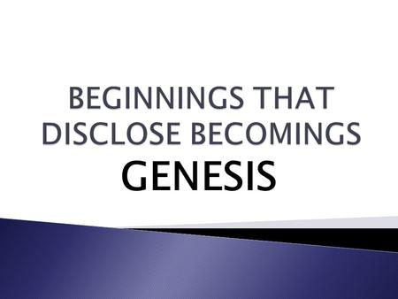 GENESIS. OUR ROMANTIC GOD Pt.II 1. Hedonism –live for pleasure 2. Acceptance of adultery-spice of life 3. Ease of divorce-no fault 4. Legalized abortion-denies.