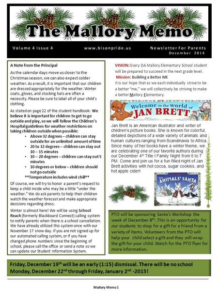 A Note from the Principal As the calendar days move us closer to the Christmas season, we can also expect colder weather. As a result, it is important.