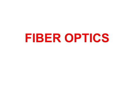 FIBER OPTICS. Increase in Bitrate-Distance Product Agrawal-Fiber Optic Communications.