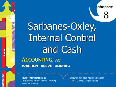 Click to edit Master title style 1 1 8 Sarbanes-Oxley, Internal Control and Cash.