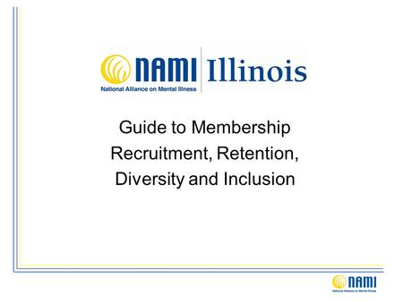 Guide to Membership Recruitment, Retention, Diversity and Inclusion.