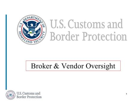 1 Broker & Vendor Oversight. 2 ISA Benefits  Exemption from Focused Assessment  Coverage Available for Multiple Business Units  Access to CBP Liaison(s)