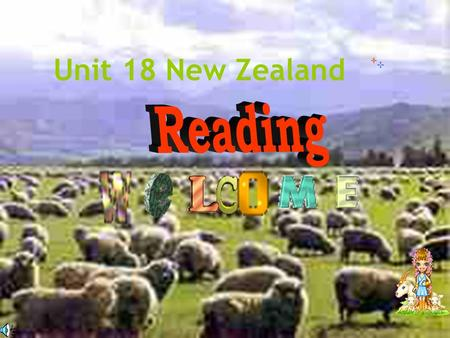 Unit 18 New Zealand. Name of the island Describe where it is :...in the..sea, ocean; to the north, south,east, west of....The nearest country is... Japan.