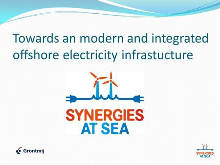 Towards an modern and integrated offshore electricity infrastucture.