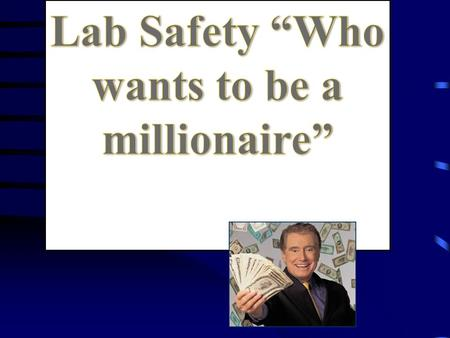 Alright… here we go!!! 15 14 13 12 11 10 9 8 7 6 5 4 3 2 1 $1 Million $500,000 $250,000 $125,000 $64,000 $32,000 $16,000 $8,000 $4,000 $2,000 $1,000.