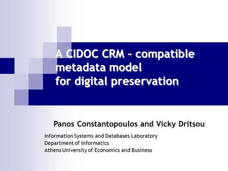 A CIDOC CRM – compatible metadata model for digital preservation