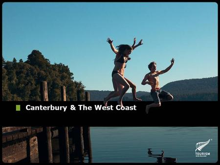 Canterbury & The West Coast. The Region of Canterbury Located in the Southern Island of New Zealand The largest region in New Zealand Area extends from.