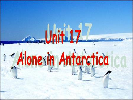 Antarctic Arctic North Pole Where is it? South Pole How about this picture?