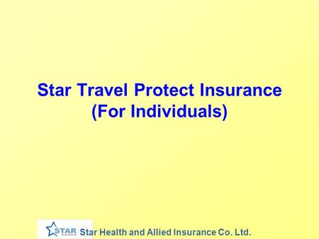 Star Health and Allied Insurance Co. Ltd. Star Travel Protect Insurance (For Individuals)