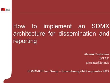 How to implement an SDMX architecture for dissemination and reporting