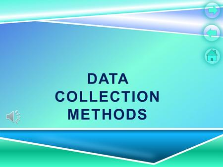 DATA COLLECTION METHODS CONTENT PAGE How data is collected via questionnaires. How data is collected via questionnaires. How data is collected with mark.