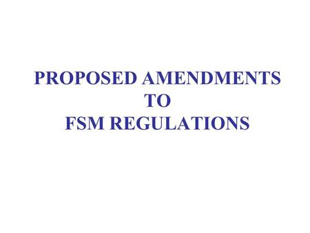 PROPOSED AMENDMENTS TO FSM REGULATIONS. S/NProposed Amendments to Regulation Summary of feedback /comments received SCDF's Response 1.Regulation 3 Part.