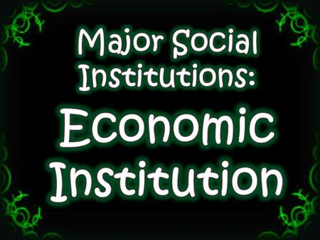 of economy or economics: relating to economics, or the economy or business activities of a country.