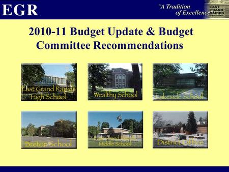 2010-11 Budget Update & Budget Committee Recommendations.