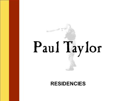 RESIDENCIES Mr. Taylor began the artist residency with two assemblies for the elementary school children introducing them to the Australian culture of.