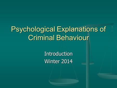 Biological and Psychological Criminology Theories