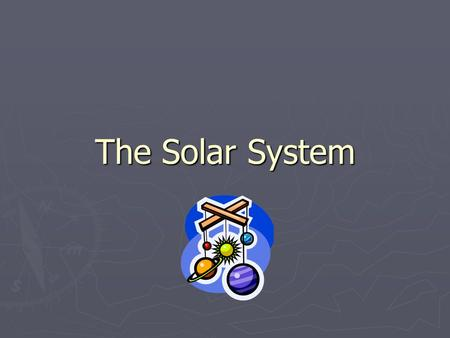 The Solar System. Did You Know? Our Solar System consists of all the planets that orbit our Sun. Our Solar System consists of all the planets that orbit.