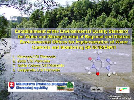 Establishment of the Environmental Quality Standard for Water and Strengthening of Regional and District Environmental Offices for Implementation of Water.