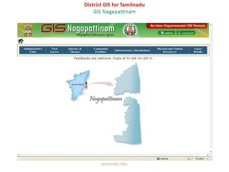 District GIS for Tamilnadu GIS Nagapattinam GIS DIV.NIC,TNSC.