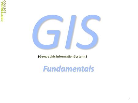 GIS Fundamentals (Geographic Information Systems) 1.