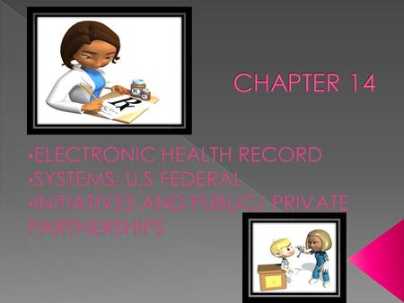  Define the terms electronic health record(EHR-S).  Summarize the history of use of health information technology (HIT) by federal health provider communities.