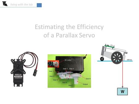 Estimating the Efficiency of a Parallax Servo living with the lab.