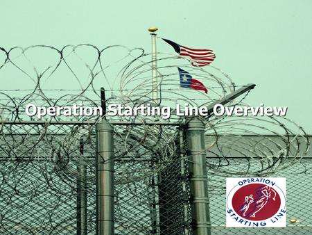 Operation Starting Line Overview. Operation Starting Line (OSL) is a program of Prison Fellowship centered around a collaborative network of national,