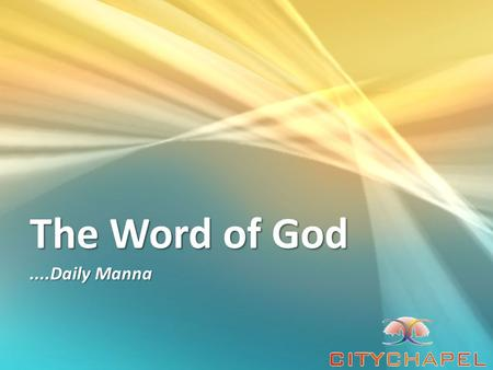 The Word of God....Daily Manna. Daily Manna In this second series, we are focusing on the seven spiritual disciplines that will authenticate your faith.