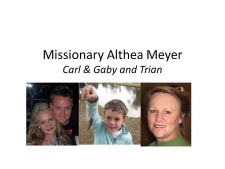 Missionary Althea Meyer Carl & Gaby and Trian. South Africans with a CALL of God to reach, build, equip and prepare God's People for Ministry in Malawi.