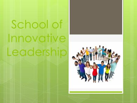"School of Innovative Leadership. When and where…?  July, 2nd-7th  Summer camp ""Radoshkovichi"" 20km to Minsk."