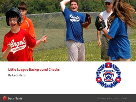 SCR090811 1 Little League Background Checks By LexisNexis.