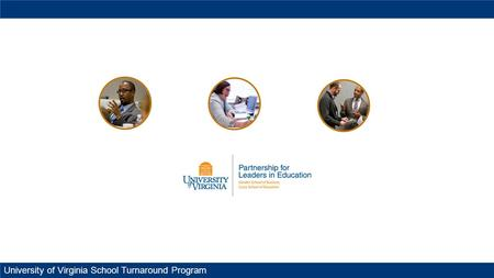 University of Virginia School Turnaround Program.