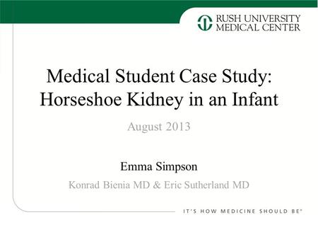 Medical Student Case Study: Horseshoe Kidney in an Infant