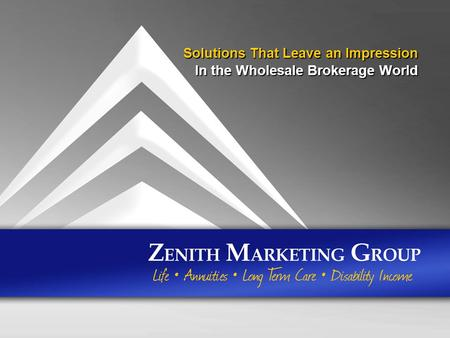 Solutions That Leave an Impression In the Wholesale Brokerage World.